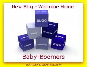 New Blog Welcome Home Baby-Boomers