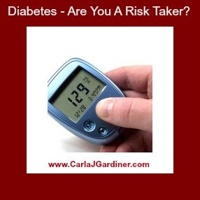 Diabetes - Are You A Risk Taker?
