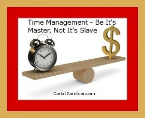 Time Management - Be It's Master, Not It's Slave