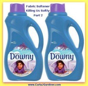 Fabric Softener, Killing Us Softly Part 2