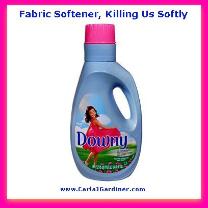 Fabric Softener, Killing Us Softly