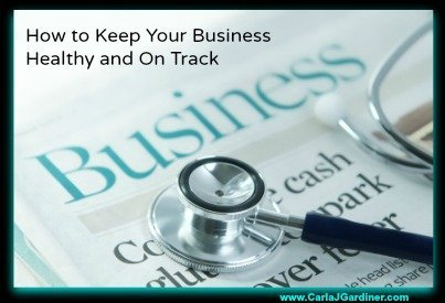 How to Keep Your Business Healthy and On Track