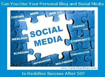 Can You Use Your Personal Blog and Social Media to Redefine Success After 50?