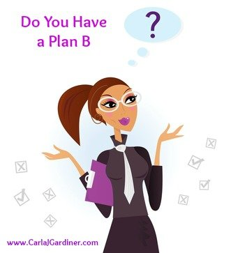 Do You Have a Plan B