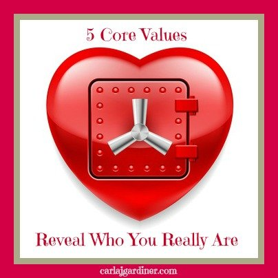 5 Core Values Reveal Who You Really Are