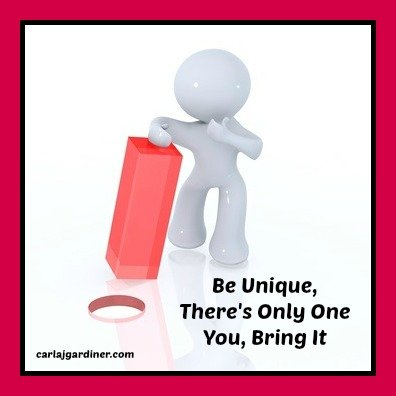 Be Unique Theres Only One You Bring It