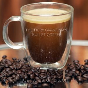 The Fiery Grandma's Bullet Coffee